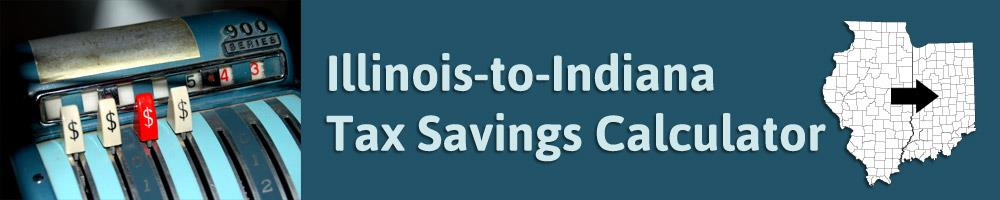 Illinois-to-Indiana Tax Savings Calculator